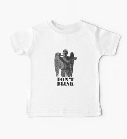 Dont Blink Baby Tee