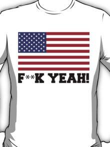 America, F**k Yeah! T-Shirt