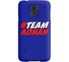 # Team Adnan Samsung Galaxy Case/Skin
