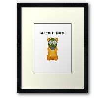 Are You My Gummy? (Black Text) Framed Print
