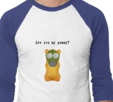Are You My Gummy? (Black Text) T-Shirt