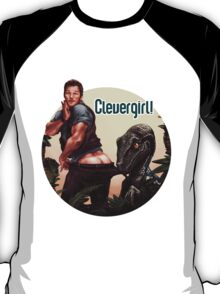 Clever Girl! T-Shirt