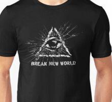 Break New World Unisex T-Shirt