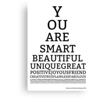 You Are Smart Canvas Print