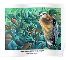 """Noon Siesta-Great Blue Heron"" Poster"