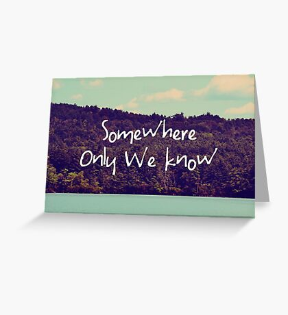 Somewhere Greeting Card