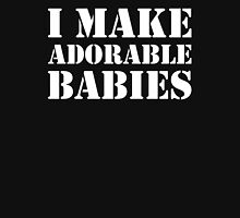 I Make Adorable Babies + Adorable Baby Couples Design Womens Fitted T-Shirt