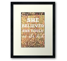 She Believed She Could  Framed Print