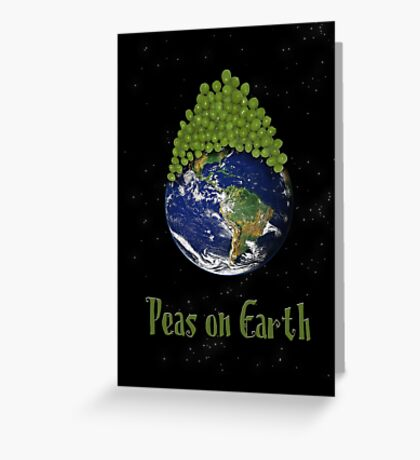 Peas on Earth ... Greeting Card