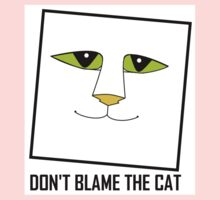 DON'T BLAME THE CAT Kids Clothes