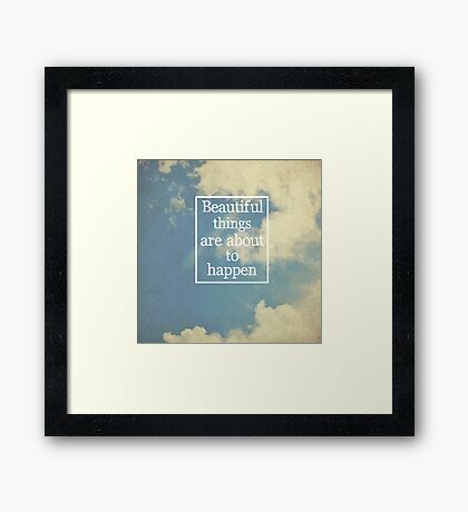 Beautiful Things Framed Print