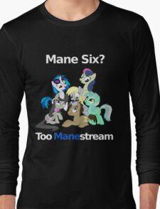 Too Manestream Long Sleeve T-Shirt