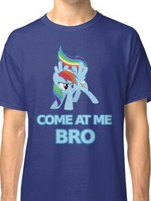 Dash At Me Bro Classic T-Shirt