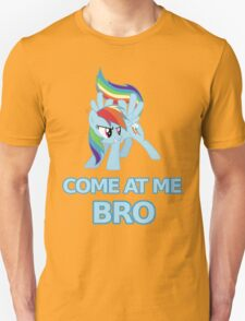 Dash At Me Bro Unisex T-Shirt