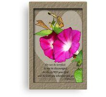 Joshua 1:9 - Morning Glory and Heart Canvas Print
