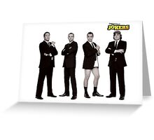 Impractical Jokers Greeting Card