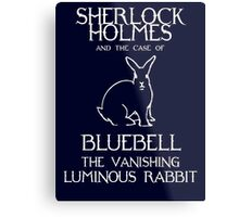 Sherlock Holmes and the case of Bluebell the vanishing luminous rabbit. Metal Print