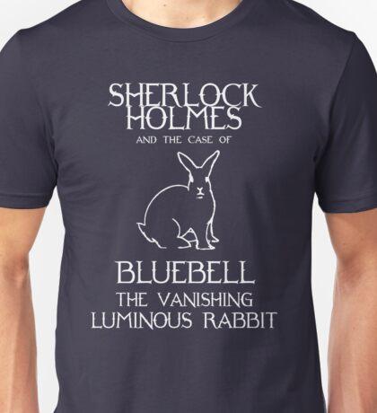 Sherlock Holmes and the case of Bluebell the vanishing luminous rabbit. Unisex T-Shirt