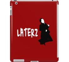 LATERZ iPad Case/Skin
