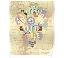 Up - Adventure is Out There Poster