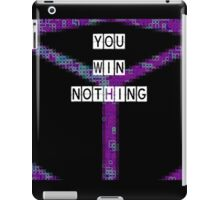 Error: You Win Nothing iPad Case/Skin