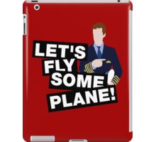 Let's fly some plane iPad Case/Skin