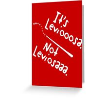 It's Leviooooosa. Greeting Card