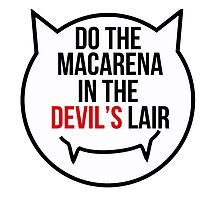 Do the Macarena in the devil's lair by MayaTauber