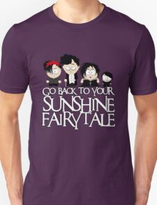 Go back to your sunshine fairy tale  Unisex T-Shirt