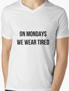 On Mondays we wear tired  Mens V-Neck T-Shirt