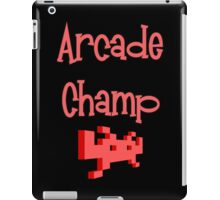 Arcade Champ by Chillee Wilson iPad Case/Skin