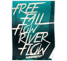 Free Fall Flow River Flow - The Doors Typography Poster