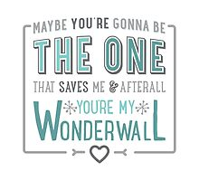 Wonderwall - Oasis - Typography by WhatsYourType