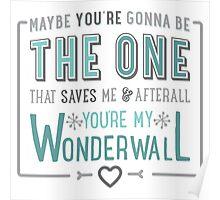 Wonderwall - Oasis - Typography Poster