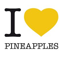 I ♥ PINEAPPLES by eyesblau