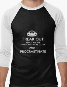 Freak Out and Procrastinate (White) Men's Baseball ¾ T-Shirt