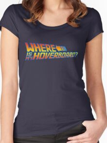 Where is my Hoverboard? Women's Fitted Scoop T-Shirt