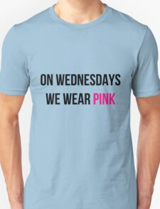 On Wednesdays we wear pink Unisex T-Shirt