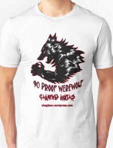 90 Proof Werewolf Unisex T-Shirt