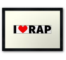 I love Rap Framed Print