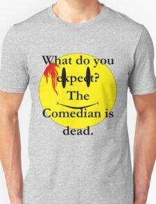 Watchmen, the comedian is dead Unisex T-Shirt
