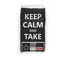 Keep Calm and Take Control Duvet Cover