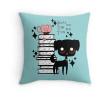 Books and Dogs and Tea Throw Pillow