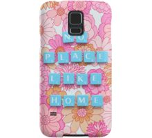 No Place Like Home Samsung Galaxy Case/Skin