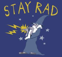 Stay Rad Wizard by robotface