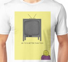 pauls tv is better than this Unisex T-Shirt