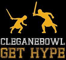 CLEGANEBOWL GET HYPE by cleganebowl