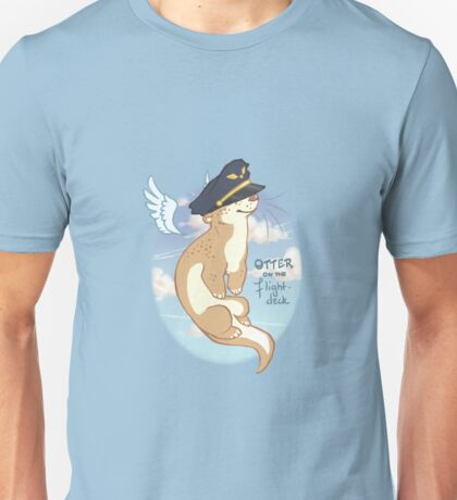 Otter on the Flight Deck Unisex T-Shirt