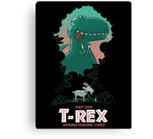 Visit our T-Rex! Canvas Print