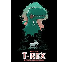 Visit our T-Rex! Photographic Print